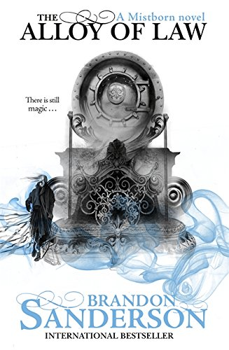 9780575105829: The Alloy of Law (Mistborn)