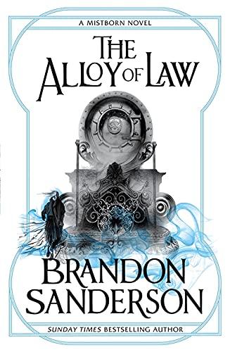 9780575105836: The Alloy of Law: A Mistborn Novel