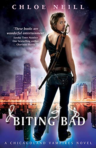 9780575107885: Biting Bad: A Chicagoland Vampires Novel (Chicagoland Vampires Series)