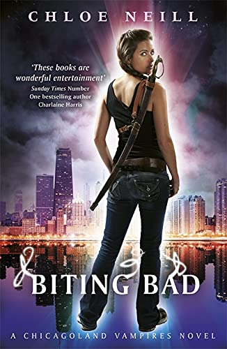 9780575107885: Biting Bad: A Chicagoland Vampires Novel (Chicagoland Vampires Series)
