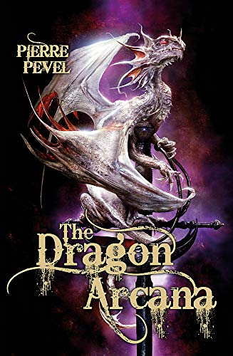 9780575107939: The Dragon Arcana