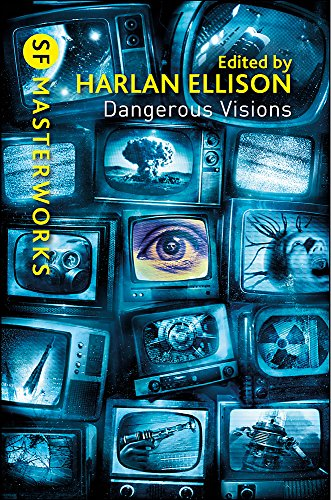 9780575108028: Dangerous Visions (S.F. MASTERWORKS)