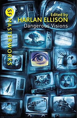 9780575108028: Dangerous Visions (SF Masterworks)