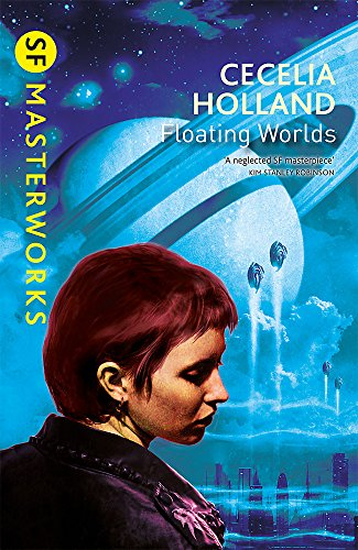 9780575108233: Floating Worlds (S.F. Masterworks)