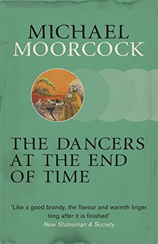 9780575108554: The Dancers at the End of Time
