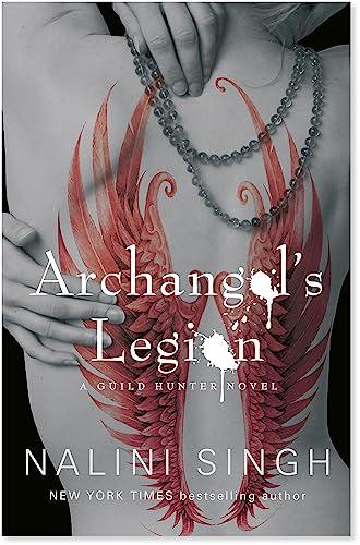 9780575112148: Archangel's Legion: Book 6 (The Guild Hunter Series)