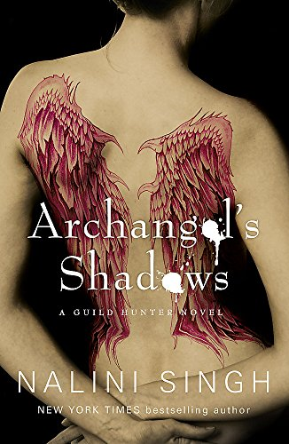 9780575112315: Archangel's Shadows (The Guild Hunter Series)