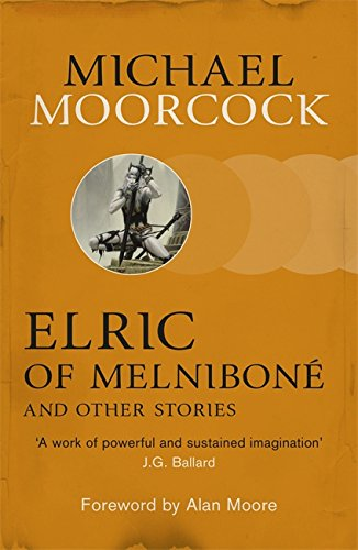 9780575113091: Elric of Melniboné and Other Stories (Moorcocks Multiverse)