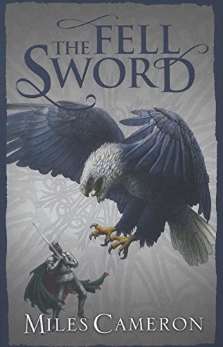 9780575113336: The Fell Sword (Traitor Son Cycle 2)