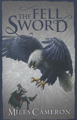 9780575113336: The Fell Sword