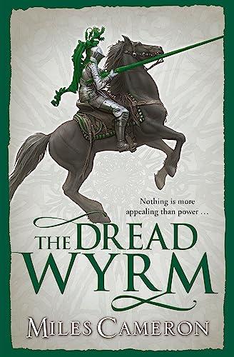 9780575113381: The Dread Wyrm