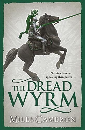 9780575113381: The Dread Wyrm (Traitor Son Cycle 3)