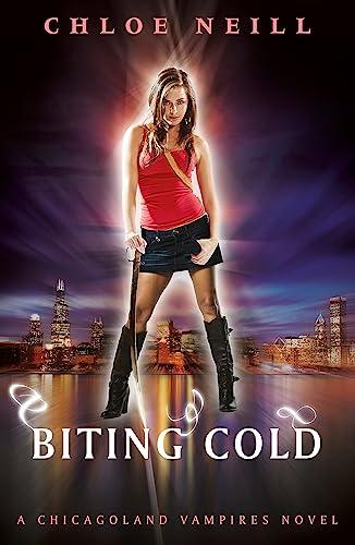9780575113428: Biting Cold: A Chicagoland Vampires Novel