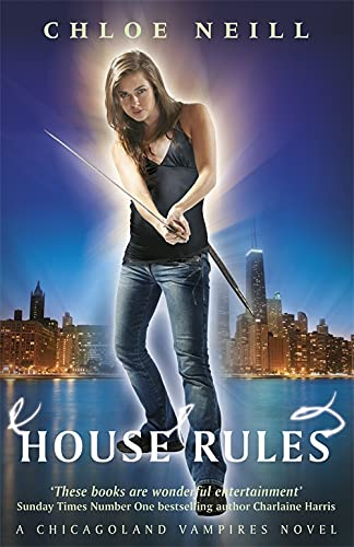 9780575113459: House Rules (Chicagoland Vampires Series)
