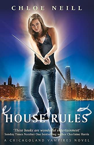 9780575113459: House Rules: A Chicagoland Vampires Novel