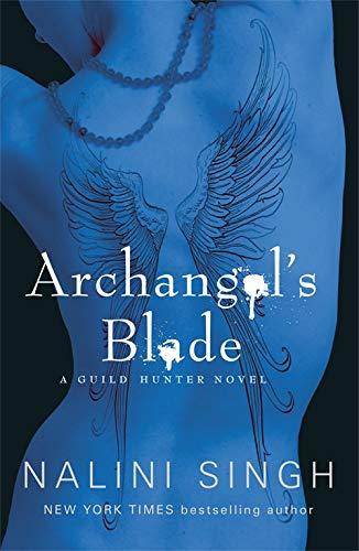 9780575113473: Archangel's Blade (The Guild Hunter Series)