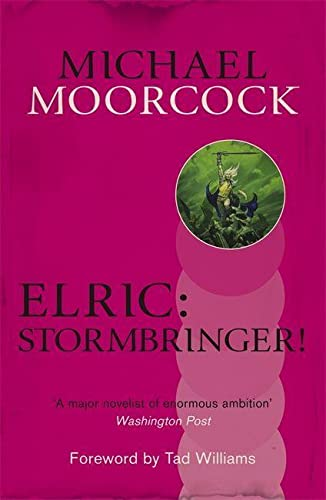 9780575114388: Elric: Stormbringer! (Michael Moorcock Collection)