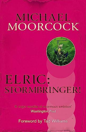 9780575114388: Elric: Stormbringer!