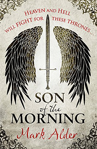 9780575115163: Son of the Morning (Banners of Blood 1)