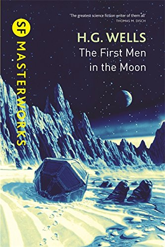 9780575115385: The First Men in the Moon (S.F. Masterworks)