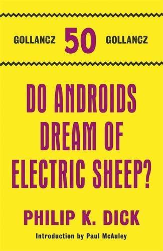 9780575116764: Do Androids Dream Of Electric Sheep? (Gollancz 50 Top Ten)