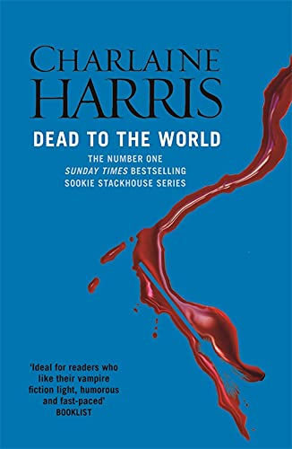 Dead To The World (Sookie Stackhouse/True Blood,: Harris, Charlaine