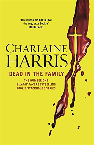 9780575117112: Dead in the Family (Sookie Stackhouse/True Blood, Book 10)