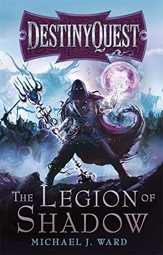 9780575118737: The Legion Of Shadow (DESTINYQUEST)