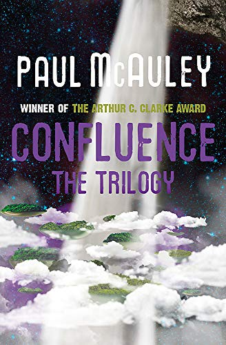 9780575119390: Confluence - The Trilogy: Child of the River, Ancients of Days, Shrine of Stars