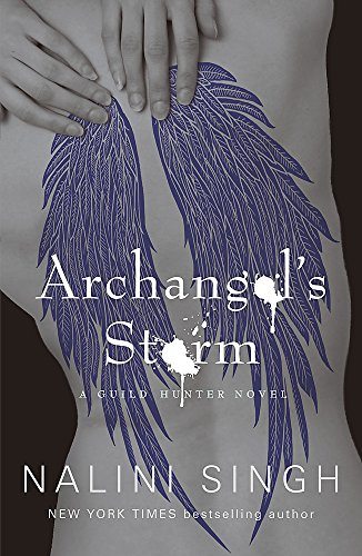 9780575119499: Archangel's Storm: Book 5 (The Guild Hunter Series)
