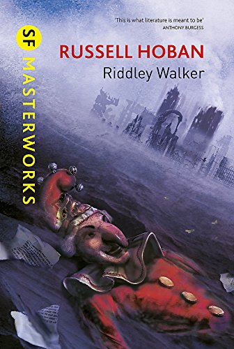 9780575119512: Riddley Walker (SF Masterworks)