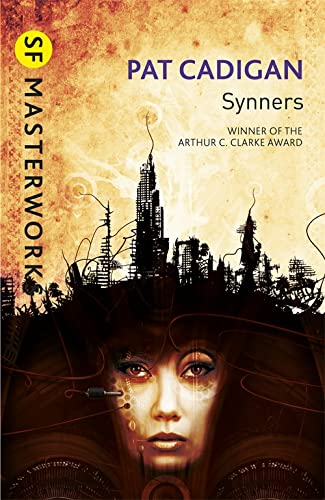 Synners (SF Masterworks) (0575119543) by Pat Cadigan