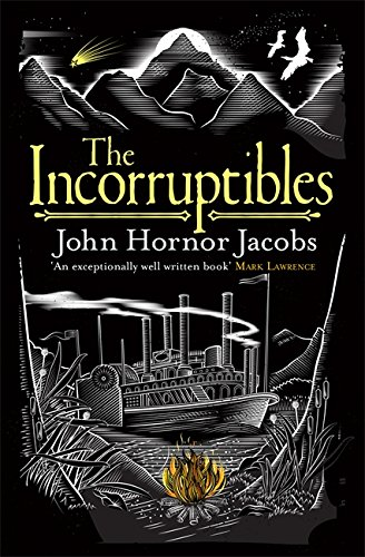 9780575123465: The Incorruptibles