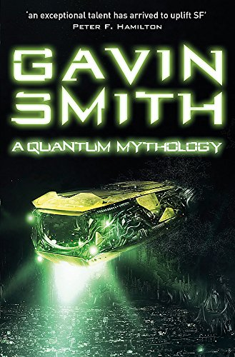 Quantum Mythology (Paperback): Gavin G. Smith