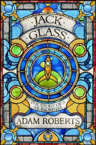 9780575127623: Jack Glass: The Story of A Murderer (Golden Age)