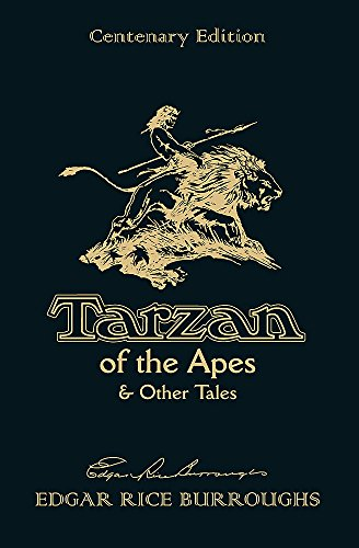 9780575129160: Tarzan of the Apes & Other Tales: Centenary Edition