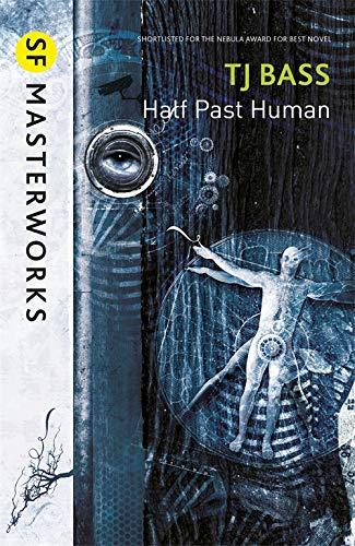 9780575129627: Half Past Human (SF Masterworks)