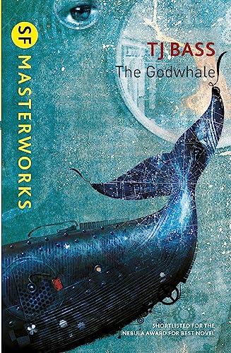 9780575129931: The Godwhale (S.F. MASTERWORKS)