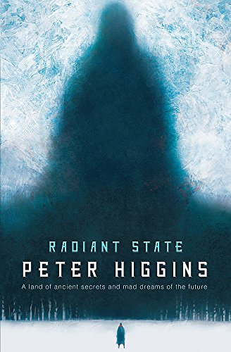 9780575130654: Radiant State: Book Three of The Wolfhound Century