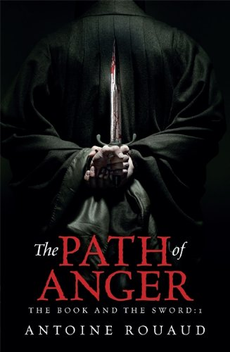 9780575130814: The Path of Anger: The Book and the Sword: 1