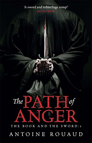 9780575130821: The Path of Anger: The Book and the Sword: 1