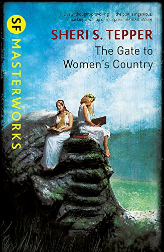9780575131040: The Gate to Women's Country (S.F. MASTERWORKS)