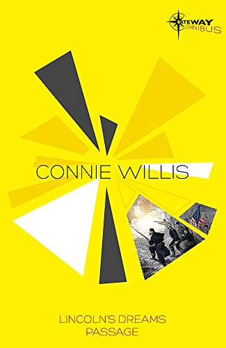 9780575131071: Connie Willis SF Gateway Omnibus: Lincoln's Dreams, Passage (Sf Gateway Library)