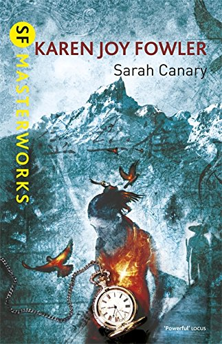 9780575131361: Sarah Canary. by Karen Joy Fowler (S.F. Masterworks)