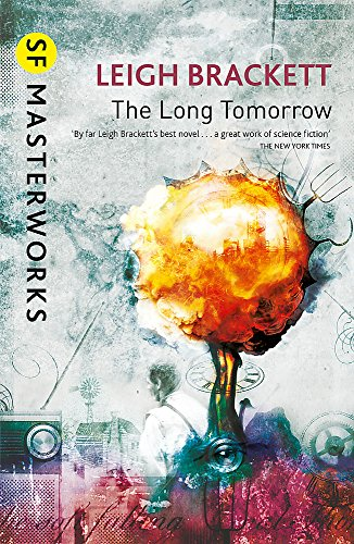 9780575131569: The Long Tomorrow