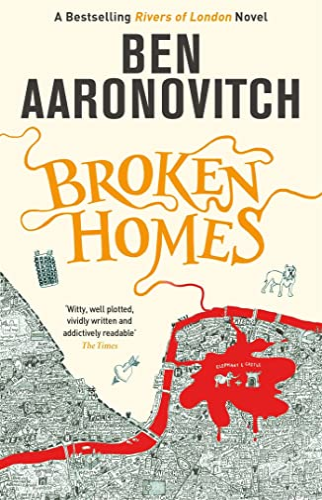9780575132481: Broken Homes: The Fourth Rivers of London novel (A Rivers of London novel)