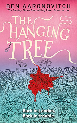 The Hanging Tree: The Sixth Rivers of: Ben Aaronovitch