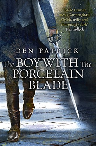 9780575133839: The Boy with the Porcelain Blade (The Erebus Sequence)
