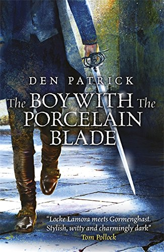 9780575134027: The Boy with the Porcelain Blade (The Erebus Sequence)