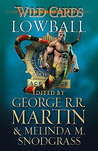 9780575134263: Wild Cards: Lowball (Wild Cards 22)